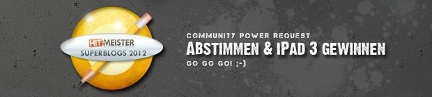 Community-Power ist gefragt! Stimme für deinen Superblog ab ...