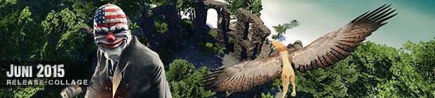Videospielespaß im Juni 2015 - die Game-Releases des Monats