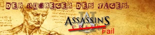 Assassin's Creed 2 - Aufreger des Tages: Assassins Fail 2 - oder: Was soll der Mist?