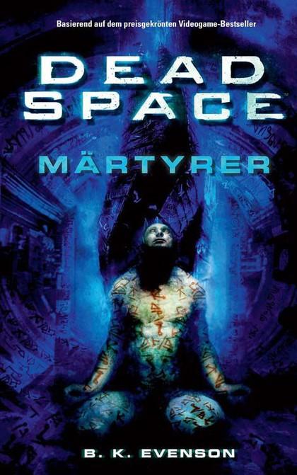Dead Space - Band 1: Märtyrer