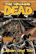 The Walking Dead 24: Leben und Tod