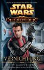 Star Wars: The Old Republic - Band 4: Vernichtung