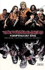 The Walking Dead - Kompendium Band 1